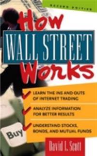 How Wall Street Works, 2nd Edition