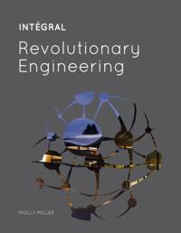 INTEGRAL: Revolutionary Engineering