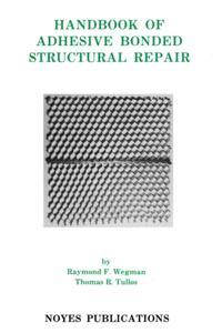 Handbook of Adhesive Bonded Structural Repair