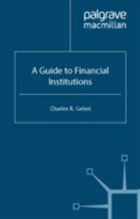 Guide to the Financial Institutions