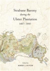 Strabane Barony during the Ulster Plantation 1607-1641