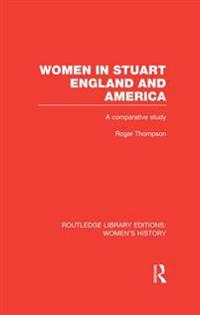 Women in Stuart England and America