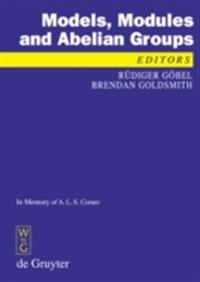 Models, Modules and Abelian Groups: In Memory of A.L.S. Corner