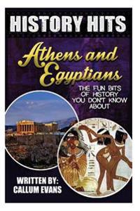 The Fun Bits of History You Don't Know about Athens and Egyptians: Illustrated Fun Learning for Kids