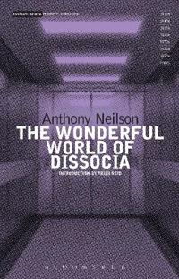 The Wonderful World of Dissocia