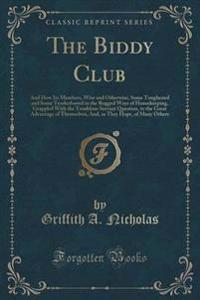 The Biddy Club