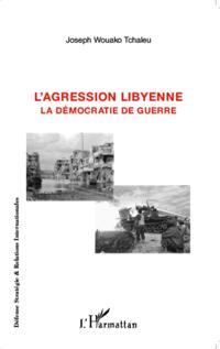 L'agression libyenne