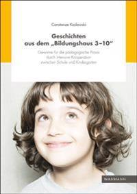 """Geschichten aus dem """"Bildungshaus 3-10"""""""