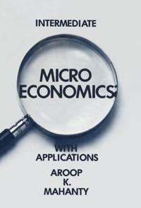 Intermediate Microeconomics with Applications