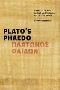 Plato's Phaedo: Greek Text with Facing Vocabulary and Commentary