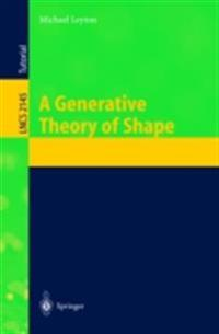 Generative Theory of Shape