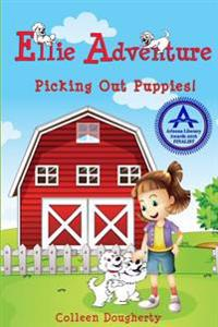 Ellie Adventure: Picking Out Puppies