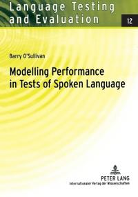 Modelling Performance in Tests of Spoken Language