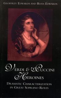 Verdi and Puccini Heroines