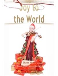 Joy to the World Pure Sheet Music Solo for Tenor Saxophone, Arranged by Lars Christian Lundholm
