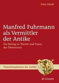 Manfred Fuhrmann als Vermittler der Antike