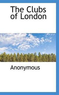 The Clubs of London