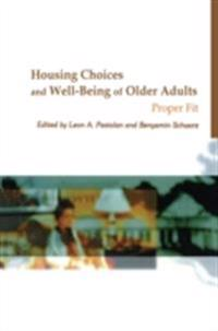 Housing Choices and Well-Being of Older Adults