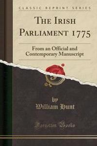 The Irish Parliament 1775