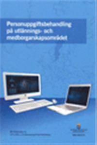 Personuppgiftsbehandling på utlännings- och medborgarskapsområdet. SOU 2015:73 : Betänkande av 2014 års utlänningsdatautredning
