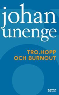 Tro, hopp och burnout