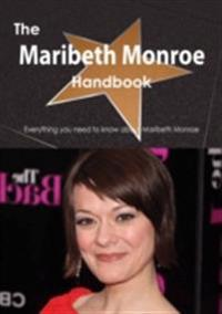 Maribeth Monroe Handbook - Everything you need to know about Maribeth Monroe