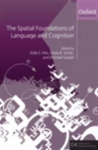 Spatial Foundations of Cognition and Language Thinking Through Space