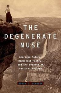 The Degenerate Muse