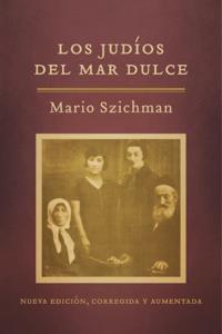 Los judios del Mar Dulce