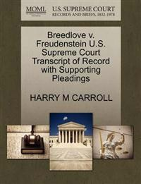 Breedlove V. Freudenstein U.S. Supreme Court Transcript of Record with Supporting Pleadings