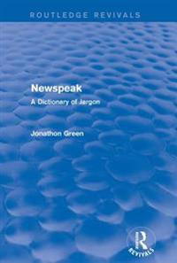 Newspeak (Routledge Revivals)