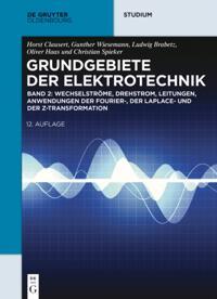 Wechselstrome, Drehstrom, Leitungen, Anwendungen der Fourier-, der Laplace- und der Z-Transformation