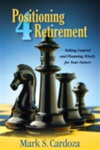 Positioning 4 Retirement