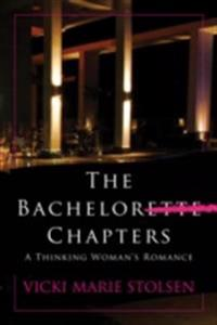 Bachelor Chapters: A Thinking Woman's Romance