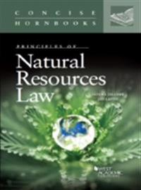 Zellmer and Laitos' Principles of Natural Resources Law (Concise Hornbook)