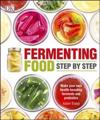 Fermenting Foods Step-by-Step