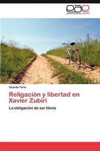 Religacion y Libertad En Xavier Zubiri