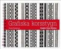Grafiska korsstygn = Graphic cross-stitches