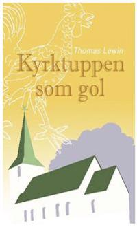 Kyrktuppen som gol - Thomas Lewin | Laserbodysculptingpittsburgh.com