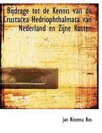 Bijdrage Tot de Kennis Van de Crustacea Hedriophthalmata Van Nederland En Zijne Kusten
