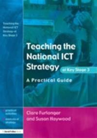 Teaching the National ICT Strategy at Key Stage 3