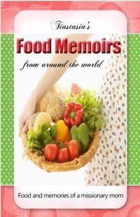 Tiastasia's Food Memoirs