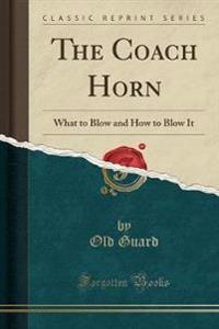 The Coach Horn