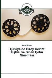 Turkiye'de Birey Devlet Li Kisi Ve Sinan Cetin Sinemas