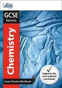 GCSE Chemistry Exam Practice Workbook, with Practice Test Paper