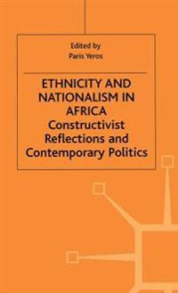 Ethnicity and Nationalism in Africa