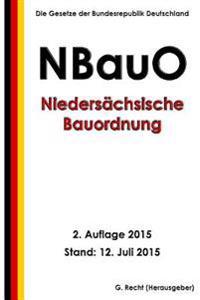 Niedersachsische Bauordnung (Nbauo), 2. Auflage 2015