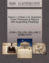 Henry V. Cotner U.S. Supreme Court Transcript of Record with Supporting Pleadings