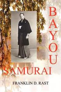 Bayou Samurai