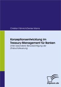 Konzeptionsentwicklung im Treasury-Management fur Banken